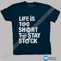 تیشرت طرح Life Is Too Short To Stay Stock