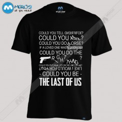 تیشرت The Last Of Us Could You