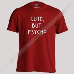 تیشرت Cute But Psycho