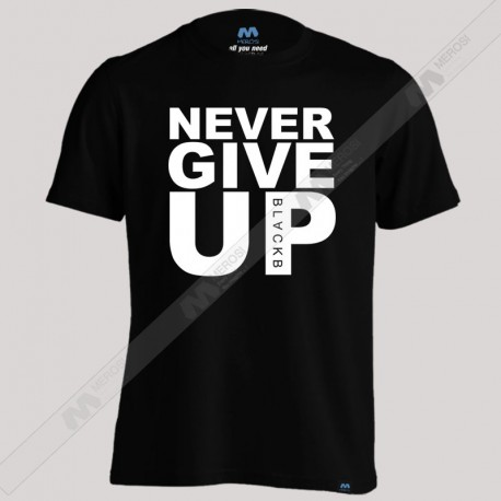 تیشرت Never GiveUp Mosalah