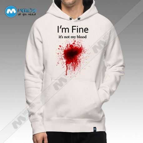 سویشرت I'm Fine It's Noy My Blood