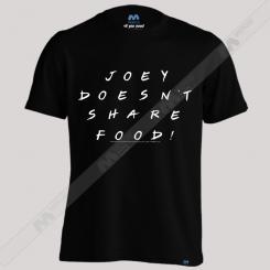 تیشرت طرح Joey Doesn't Share Food