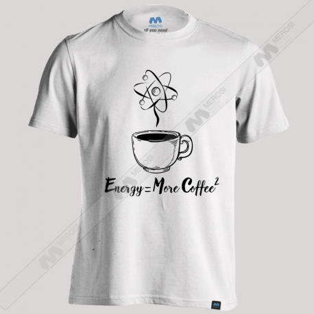 تیشرت طرح Energy More Coffee