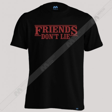 تیشرت Friends Don't Lie