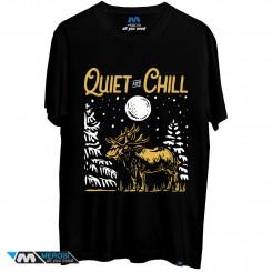 تی شرت طرح Quiet and chill