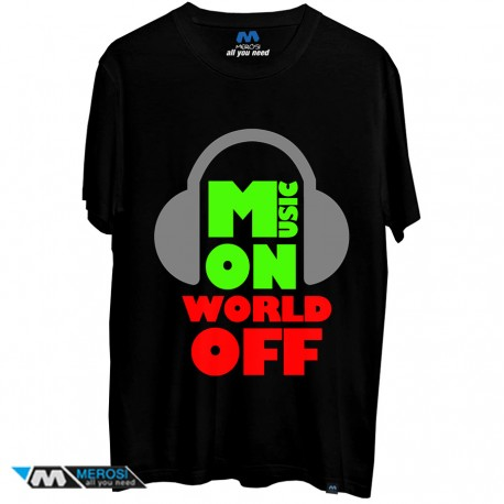 تیشرت Music On World Off