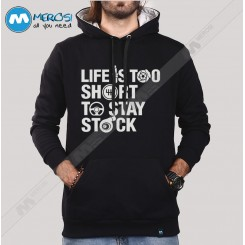 سویشرت Life Is Too Short To Stay Stock