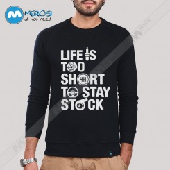 آستین بلند سویشرتی طرح Life is too short to stay stock