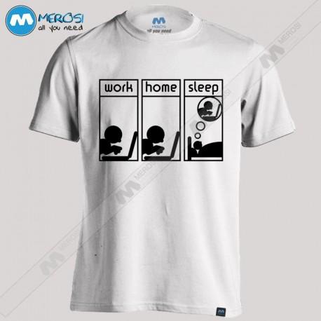 تی شرت Work Home Sleep