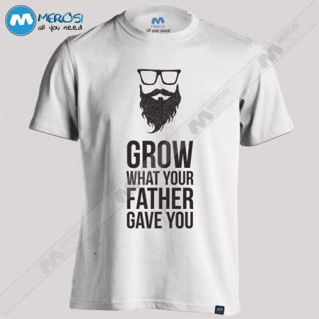 تیشرت Grow what your Father Gave You